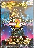 2 CD Games: Shadowlands and Wizardry Crusaders of the Dark Savant