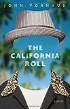 The California Roll: A Novel