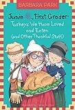 Junie B., First Grader: Turkeys We Have Loved and Eaten (and Other Thankful Stuff) (Junie B. Jones) (Junie B. Jones, No. 28)
