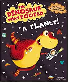 The Dinosaur That Pooped a Planet!: Tom Fletcher, Dougie