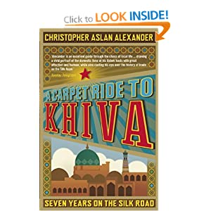 A Carpet Ride to Khiva (Paperback)