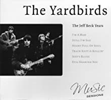 The Yardbirds: The Jeff Beck Years