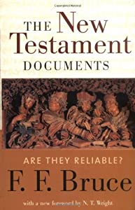 "Cover of ""The New Testament Documents: Ar..."