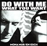 Do With Me What You Want