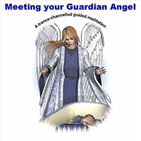 Amazon.com: Meeting Your Guardian Angel - Guided ...
