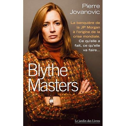 Pierre Jovanovic - Blythe Masters