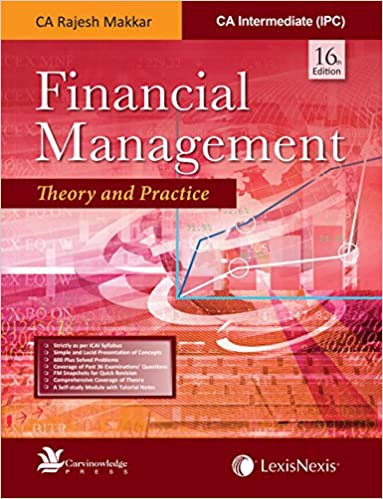 Financial Management - Theory and Practice for CA Intermediate (IPC) by Rajesh Makkar