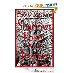 FREE Photo Mastery - Shadows,.