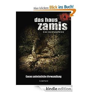 Cocos unheimliche Verwandlung (Band 4) (Das Haus Zamis)