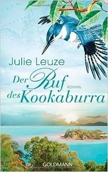 Der Ruf des Kookaburra (Julie Leuze)