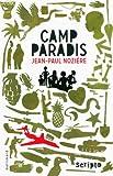 Camp Paradis par Jean-Paul Nozière