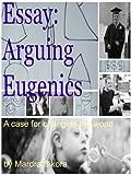 Essay: Arguing Eugenics