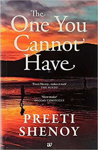 All Preeti Shenoy Books List : The One You Cannot Have
