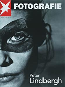 stern Fotografie, No. 47: Peter Lindbergh: Amazon.de