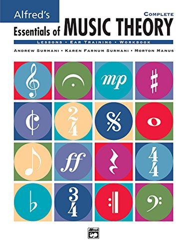 Alfred's Essentials of Music Theory, Complete (Lessons * Ear Training * Workbook)-------------- (CD's Not Included)