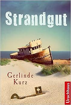 Strandgut (Gerlinde Kurz)