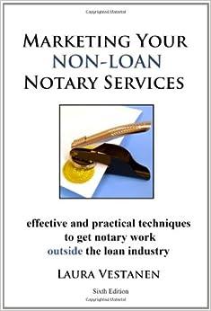 Marketing Your Non-Loan Notary Services: Laura Vestanen