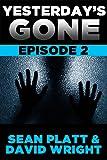 Yesterday's Gone: Episode 2