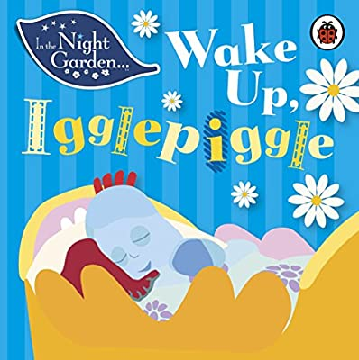 In the Night Garden: Wake Up, Igglepiggle, Davenport, Andrew, Used; Good Book