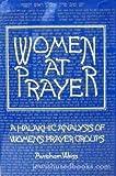 Women at Prayer: A Halakhic Analysis of Women's Prayer Groups