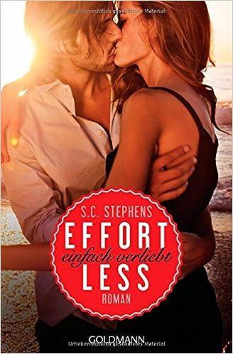 Effortless: einfach verliebt (S.C. Stephens)