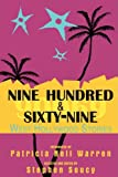 Nine Hundred & Sixty-Nine: West Hollywood Stories