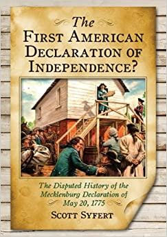 The First American Declaration of Independence? The