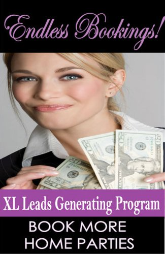 Endless Bookings: XL Direct Sales Leads Generating System