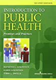 Introduction to Public Health, Second Edition: Promises and Practice