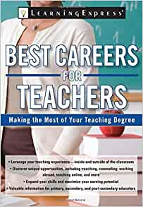 Amazon.com: Best Careers for Teachers: Making the Most of