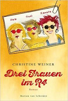 Drei Frauen im R4 (Christine Weiner)