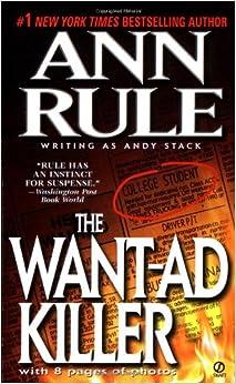 The Want-Ad Killer (True Crime): Ann Rule: 9780451166883