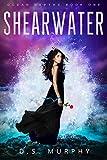 Shearwater: Ocean Depths Book One (FULL)