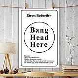 Printelligent Office Wall Poster | Office Door Poster | Home Wall Poster | Wall Decore Poster (Stress Reduction Bang Head Here).