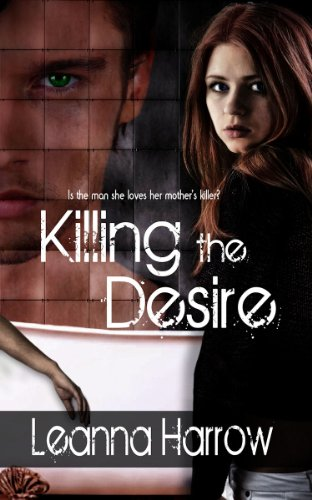 Book: Killing the Desire by Leanna Harrow