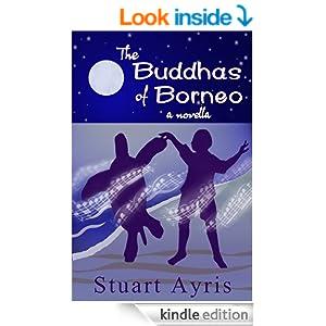FREE The Buddhas of Borneo [Ki...