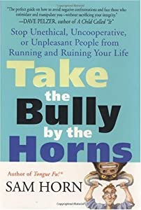 "Cover of ""Take the Bully by the Horns: St..."