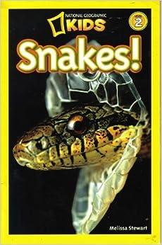 National Geographic Kids: Snakes! (Level 2): Melissa