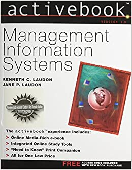 Management Information Systems: Managing the Digital Firm, 15th Edition