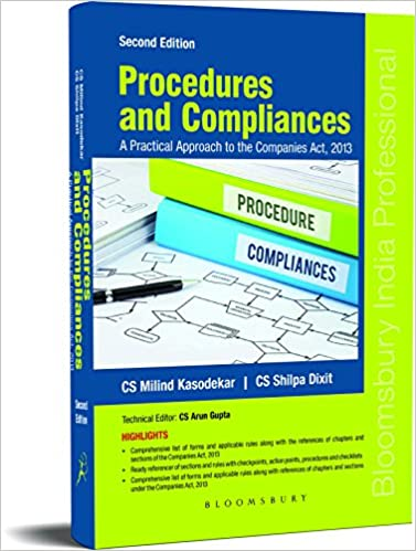 Procedures and Compliances - Practical Approach to Companies Act 2013-