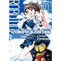 ROBOTICS;NOTES 01 (BLADE COMICS)