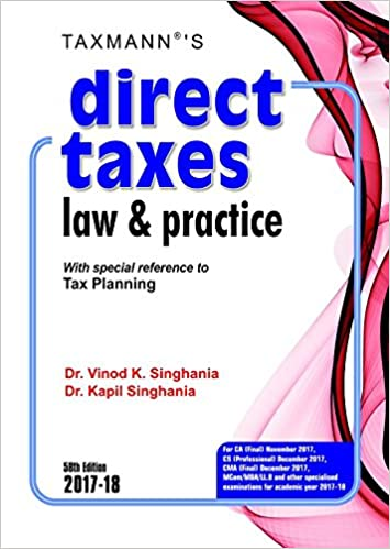 Direct Taxes Law & Practice -With special reference to Tax Planning Dr. Vinod K. Singhania