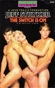 the switch is on jeff stryker