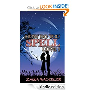 How I Find Time to Write by Zanna Mackenzie (author of How Do You Spell Love?)
