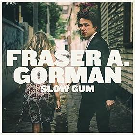 Fraser A. Gorman - Slow Gum