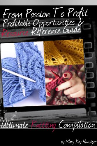 Craft Business: Knitting Books Compilation with 99+ Places To Sell Crafts For Profit Beyond Etsy, Dawanda, eBay & Pinterest + 50+ Knitting Resources (From … & Resource Reference Guides – Volume 2)