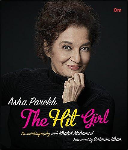 The Hit Girl: Asha Parekh Biography