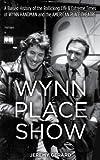 Wynn Place Show