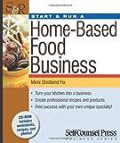 Start & Run a Home-Based Food Business (Start & Run Business)