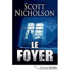 Le foyer - Scott Nicholson